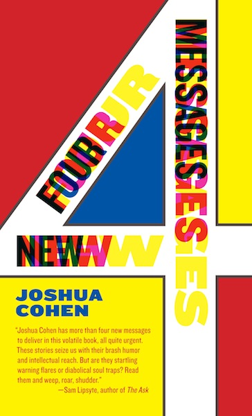 four new message by joshua cohen