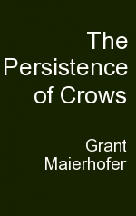 The Persistence of Crows